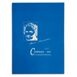 Maria Montessori 100 Years: 1907 - 2007 Centenary Of The Montessori Movement